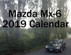 Mazda Mx-6 Collector's Calendar