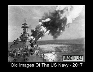 Old Images Of The US Navy - 2017