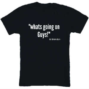 B Brandon WhatsGoingOnGuys Black Tee