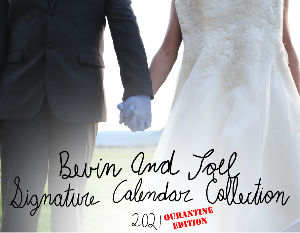 Bevin and Joel Signature Calendar Collection 2021