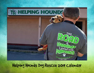 Helping Hounds Dog Rescue 2019 Calendar