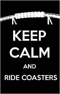 Keep Calm Ride Coasters 11x17 Poster Fury