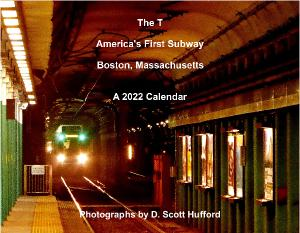 The T: America's First Subway, A Calendar