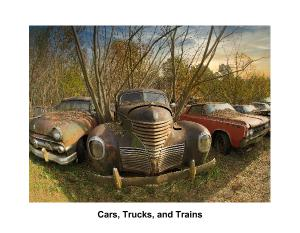 Cars, Trucks, and Trains