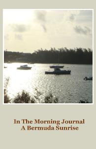 A Bermuda Sunrise Journal