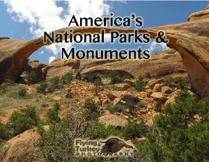 America's National Parks & Monuments