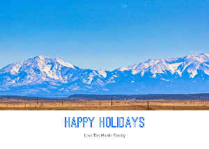 Happy Holidays Spanish Peaks