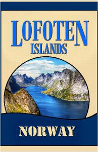 Lofoten Islands, Norway. Travel Poster