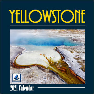 2021 Yellowstone 12x12 Wall Calendar