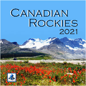 2021 Canadian Rockies Wall Calendar