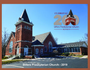 Slifers Presbyterian Church 2019 Calendar