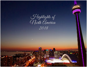 Highlights of North America, 2018