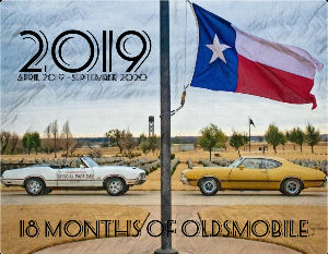 18 Months Of Oldsmobile - April 2019 - Sep 2020