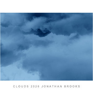 CLOUDS 2020 JONATHAN BROOKS