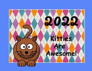 2020 Kitties Are Awesome