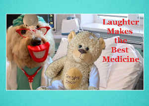 Get Well Laughter Makes the Best Medicine