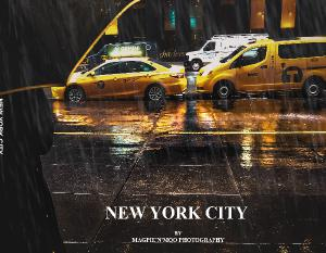 NEW YORK CITY by MAGPIE'N'MOO PHOTOGRAPHY 2nd ed.