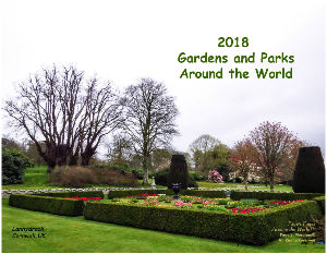 2018 Gardens and Parks Around the World
