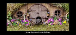 George the mouse in a log pile house desk calendar