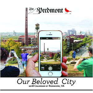The Peedmont 2018 Calendar of Richmond