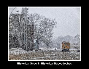 Historical Snow in Historical Nacogdoches