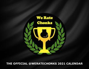 Official @weratechonks 2021 Calendar