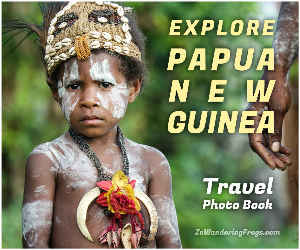 Explore Papua New Guinea Travel Photo Book